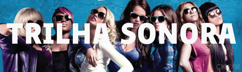CineOrna_TrilhaAEscolhaPerfeita