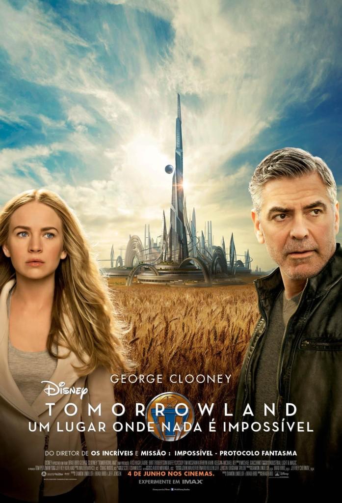 CineOrna] Tomorrowland: Um Lugar Onde Nada é Impossível - PÔSTER