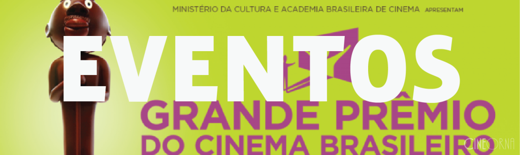 CineOrna_Eventos Grande Prêmio do Cinema Brasileiro 2015