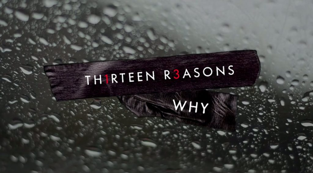 "CineOrna | ""13 Reasons Why"""