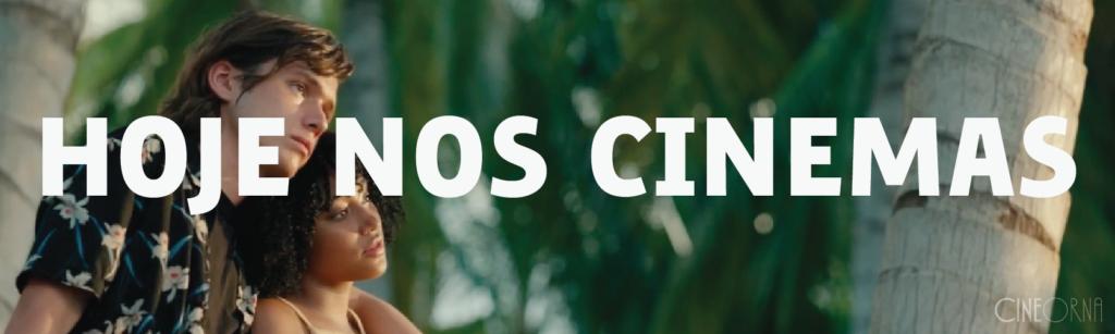 CineOrna_HojeTudoETodasAsCoisas
